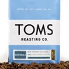 TOMS BREWS SOMETHING GREATER WITH THE LAUNCH OF TOMS ROASTING CO.